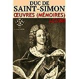 Duc de Saint-Simon - Oeuvres (Mémoires) LCI/80 (Annoté)