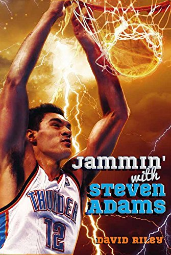 Jammin' with Steven Adams (Reading Warriors Book 3)