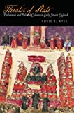 Theater of State : Parliament and Political Culture in Early Stuart England, Kyle, Chris R., 0804752885