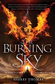 The Burning Sky (The Elemental Trilogy Book 1) by [Thomas, Sherry]