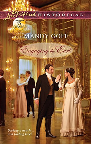 Engaging the Earl (Love Inspired Historical)