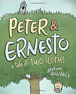 Book Cover: Peter & Ernesto: A Tale of Two Sloths
