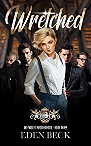 Wretched: A Reverse Harem Bully Romance…