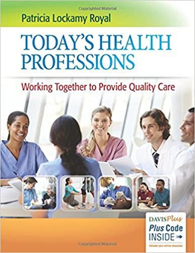 Today's Health Professions: Working Together To Provide Quality Care by Amazon