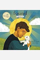 Found: Psalm 23 (Jesus Storybook Bible) Board book