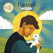 Found: Psalm 23 (Jesus Storybook Bible)