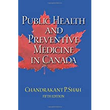 Public Health and Preventive Medicine in Canada