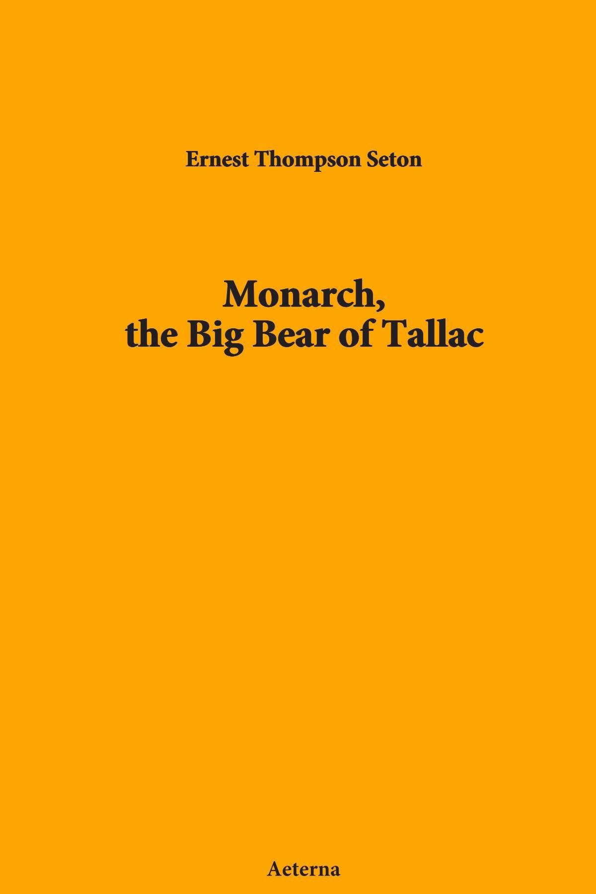 Monarch, the Big Bear of Tallac PDF