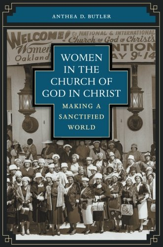 Women in the Church of God in Christ: Making a Sanctified World ()