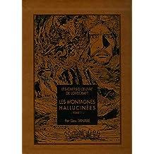 Les montagnes hallucinées - Tome 1: Les chefs-d'œuvre de Lovecraft