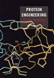 Protein Engineering: Principles and Practice