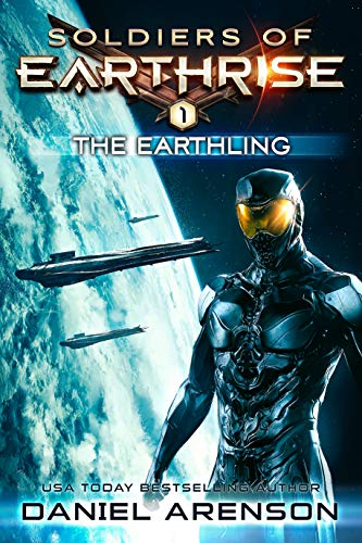 The Earthling (Soldiers of Earthrise Book 1)