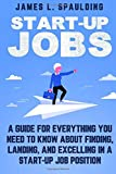 Start-up Jobs: A Guide for Everything You Need to
