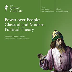 Power over People: Classical and Modern Political Theory Lecture