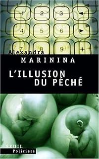 L'illusion du péché, Marinina, Alexandra