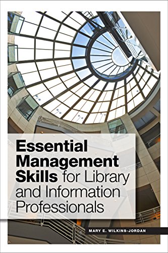 Essential Management Skills for Library and Information Professionals -  Mary E. Wilkins-Jordan, Paperback
