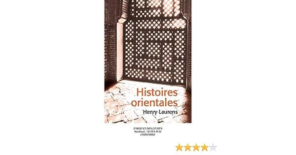 Histoires orientales (Sindbad): Amazon.es: Laurens, Henry: Libros en idiomas extranjeros
