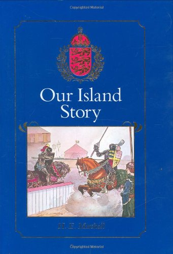 Our island story : a history of Britain for boys and girls, from the Romans to Queen Victoria