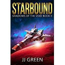 Starbound (Shadows of the Void Space Opera Serial Book 0)