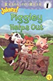 Piggley Helps Out (Ready-to-Read: Level 1; Jakers!)