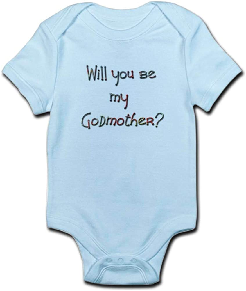 Cute Infant Bodysuit Baby Romper Be My Godmother? CafePress