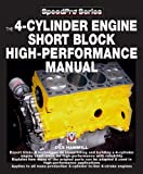 The 4-Cylinder Engine Short Block High-Performance Manual, Des Hammill, 1903706920