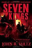 Seven Kings (Books of the Shaper (2))