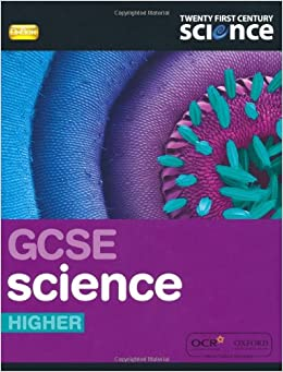 Twenty First Century Science: GCSE Science Higher Student Book 2/E ...