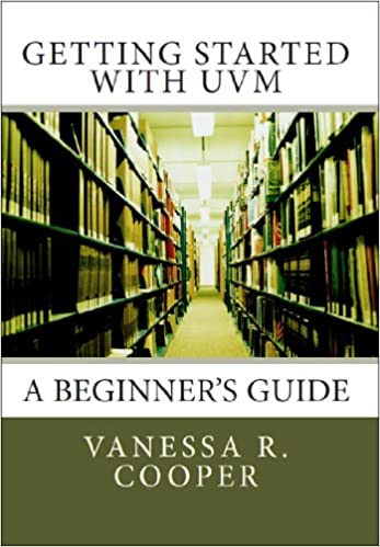 Getting started with uvm a beginners guide vanessa r cooper getting started with uvm a beginners guide 1st edition kindle edition fandeluxe Images