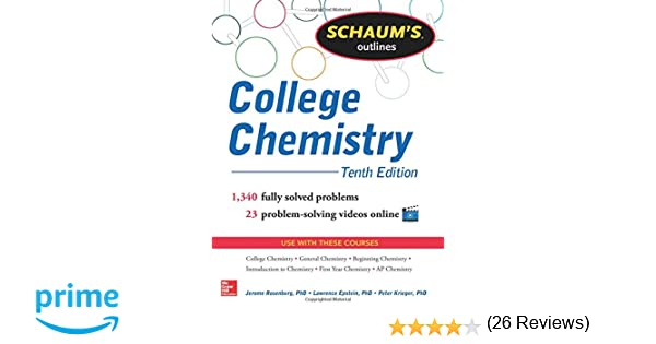 Schaum's Outline of College Chemistry: 1, 340 Solved Problems + 23 ...