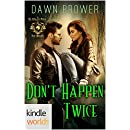 World of de Wolfe Pack: Don't Happen Twice (Kindle Worlds Novella)