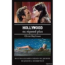 Hollywood ne répond plus: Avec des extraits inédits du journal de Joseph L. Mankiewicz