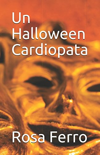 Un Halloween Cardiopata (Spanish Edition)