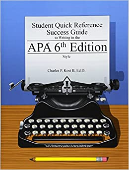 student quick reference success guide to writing in the apa 6th