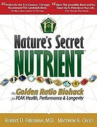 Nature's Secret Nutrient: The Golden Ratio Biohack for PEAK Health, Performance & Longevity.