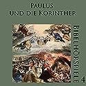 Paulus und die Korinther (Bibelhörspiele 4.2) Hörspiel von Heinz Vonhoff, Johannes Kuhn Gesprochen von: Charles Wirths, Carlo Fuß, Gillis von Rappard