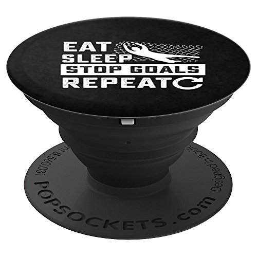 Goalkeeping Sticks - Eat Sleep Stop Goals Soccer Goalie PopSockets Grip - PopSockets Grip and Stand for Phones and Tablets