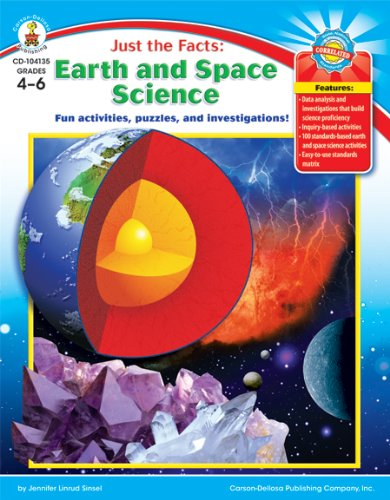 Just the Facts: Earth and Space Science, Grades 4 - 6: Fun activities, puzzles, and investigations!