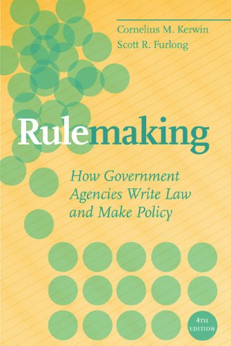 Rulemaking: How Government Agencies Write Law and Make Policy, 4th Edition