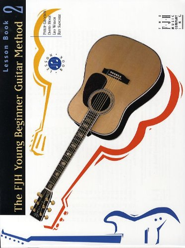 FJH Young Beginner Guitar Method, Lesson Book 2 by The FJH Music Company Inc