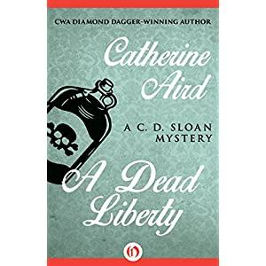A Dead Liberty (The C. D. Sloan Mysteries)