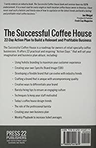 The Successful Coffee House: 22-Day Action Plan to Create a Relevant and Profitable Business by Dillanos Coffee Roasters, Inc