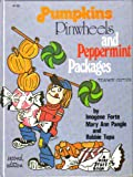 Pumpkins, Pinwheels and Peppermint Packages, Imogene Forte, 0913916102