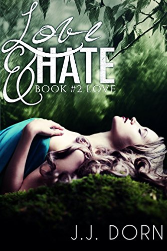 Love & Hate (Book Two: Love)