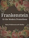 Image of Frankenstein Or the Modern Prometheus