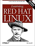 Learning Red Hat Linux, 2nd Edition, Bill McCarty, 0596000715