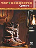 country sheet music - Top-Requested Country Sheet Music: 17 Country Hits Arranged for Piano and Voice (Piano/Vocal/Guitar) (Top-Requested Sheet Music)