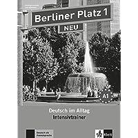 Berliner Platz 1 NEU: Deutsch im Alltag. Intensivtrainer (Berliner Platz NEU)