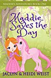 Product picture for Maddie Saves the Day (Maddies Adventures) by Jaclyn Weist