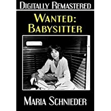 Wanted: Babysitter – Digitally Remastered